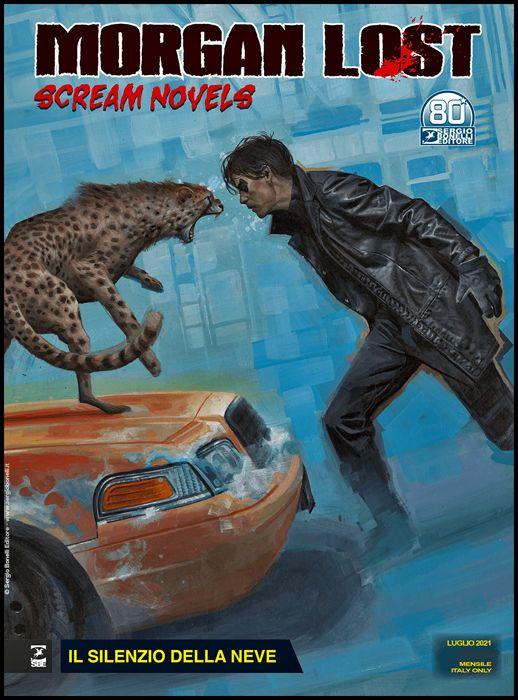MORGAN LOST #    55 - MORGAN LOST SCREAM NOVELS 1: IL SILENZIO DELLA NEVE