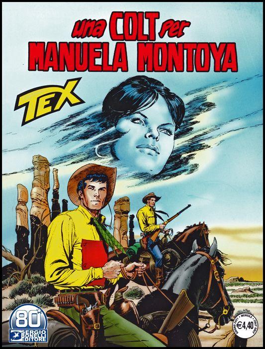 TEX GIGANTE #   728: UNA COLT PER MANUELA MONTOYA