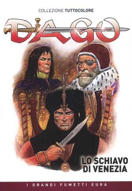 DAGO TUTTOCOLORE #     1: LO SCHIAVO DI VENEZIA