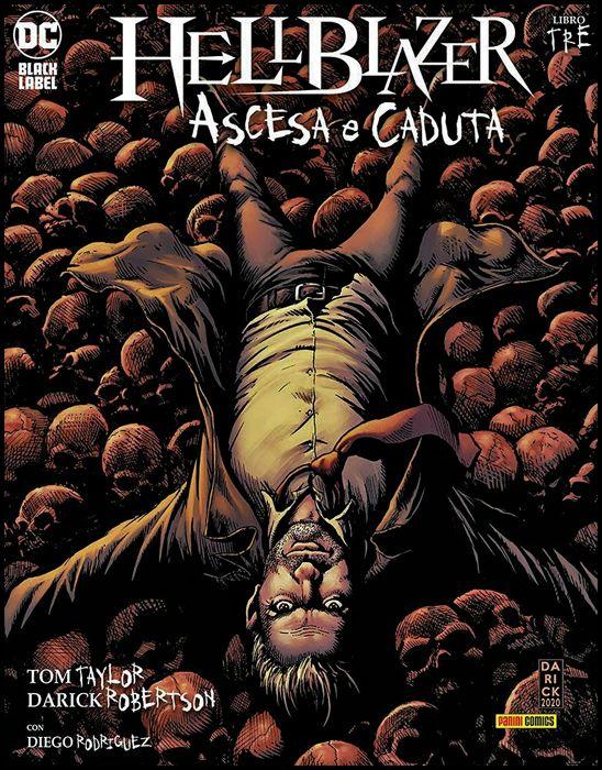 DC BLACK LABEL - HELLBLAZER: ASCESA E CADUTA #     3
