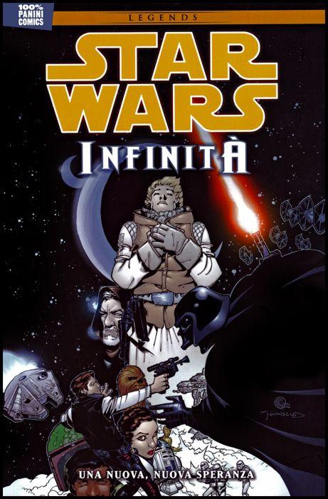 100% PANINI COMICS - STAR WARS - INFINITÀ #     1: UNA NUOVA, NUOVA SPERANZA - LEGENDS