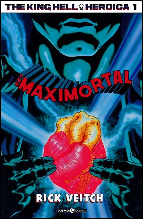 COSMO COMICS #   124 - KING HELL HEROICA 1: THE MAXIMORTAL