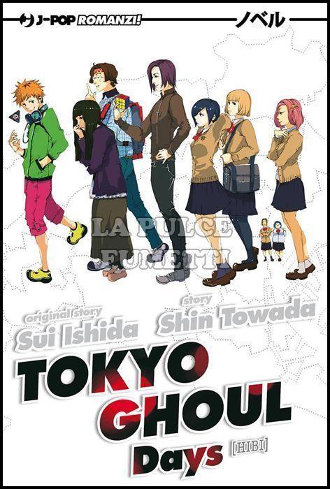TOKYO GHOUL NOVEL #   1/2  - DAYS +VOID ( KUHAKU )