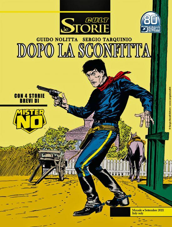 LE STORIE BONELLI - CULT #   107: DOPO LA SCONFITTA