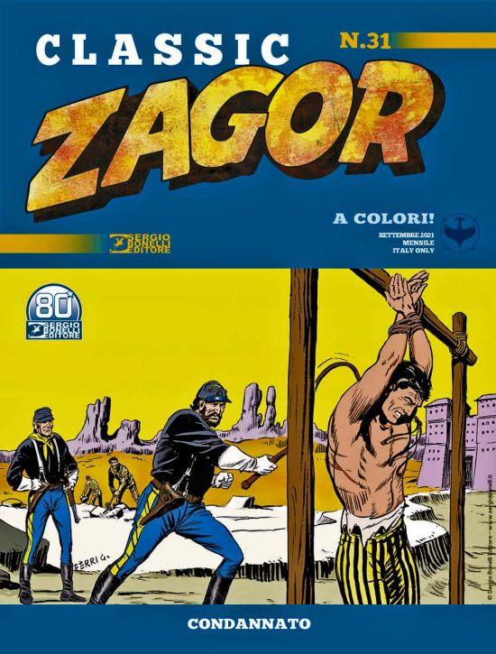 ZAGOR CLASSIC #    31: CONDANNATO
