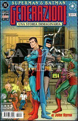 SUPERMAN E BATMAN GENERAZIONI 1/2 PRIMA SERIE E SECONDA