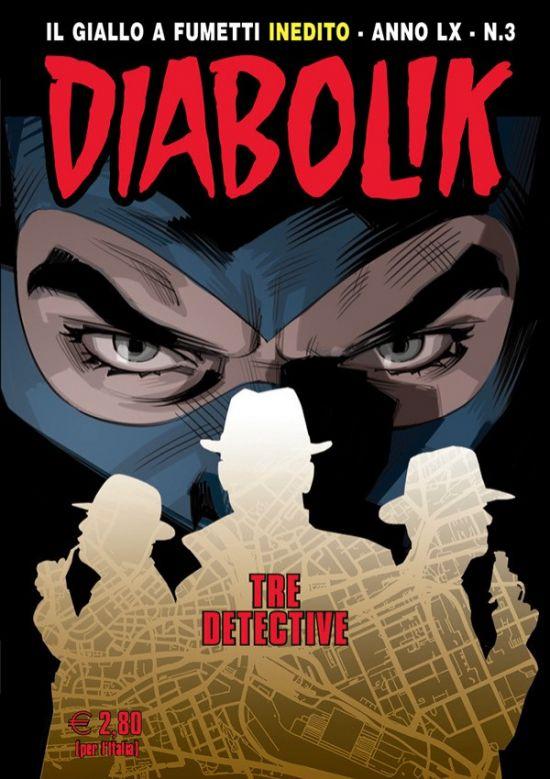 DIABOLIK ORIGINALE ANNO 60 #     3: tre detective