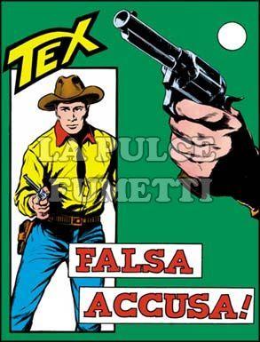 TEX GIGANTE #    37: FALSA ACCUSA DA 350 LIRE