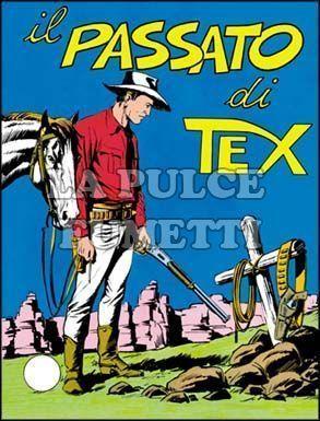 TEX GIGANTE #    83: IL PASSATO DI TEX DA 400 LIRE