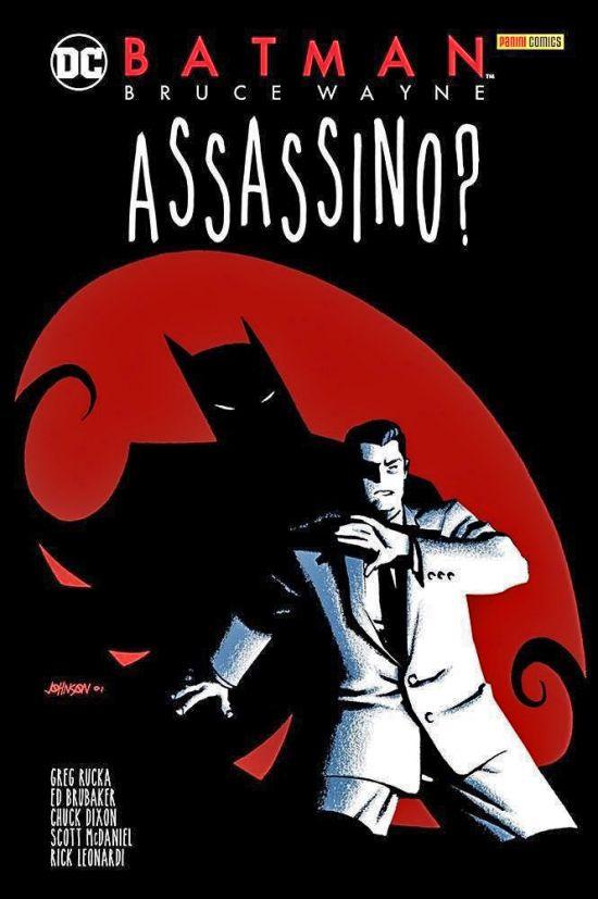 DC EVERGREEN - BATMAN: BRUCE WAYNE ASSASSINO?