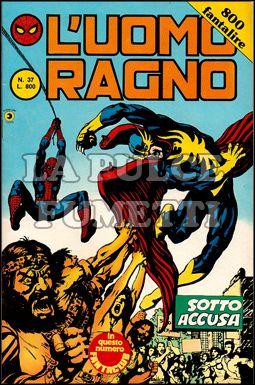 UOMO RAGNO 2A SERIE #    37: SOTTO ACCUSA