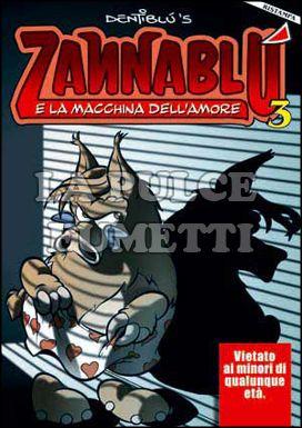 ZANNABLU #     3: ZANNABLU E LA MACCHINA DELL'AMORE