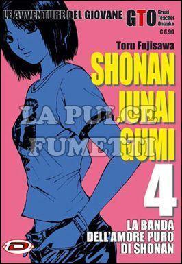 SHONAN JUNAI GUMI - LE AVVENTURE DEL GIOVANE GTO #     4