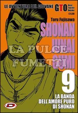 SHONAN JUNAI GUMI - LE AVVENTURE DEL GIOVANE GTO #     9