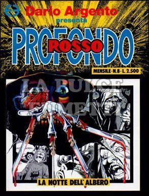 PROFONDO ROSSO #     8: LA NOTTE DELL'ALBERO