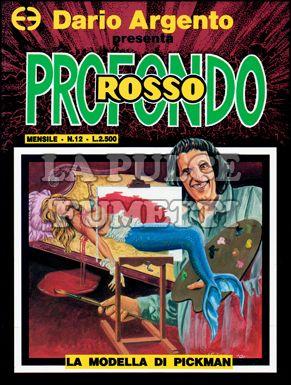 PROFONDO ROSSO #    12: LA MODELLA DI PICKMAN