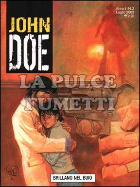 JOHN DOE #     2: BRILLANO NEL BUIO