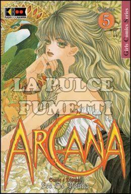 ARCANA #     5