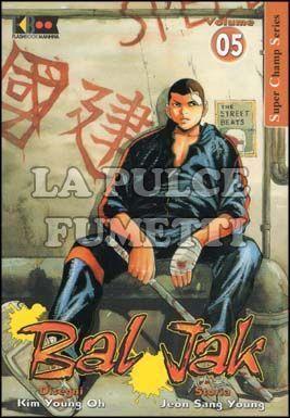 BAL JAK #     5