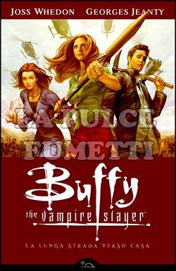 BUFFY STAGIONE  8 #     1: LA LUNGA STRADA VERSO CASA