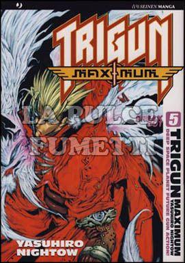 TRIGUN MAXIMUM #     5