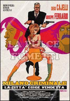MILANO CRIMINALE - LA CITTA'  ESIGE VENDETTA #     2
