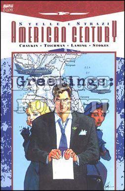 AMERICAN CENTURY #     1: STELLE E STRAZI