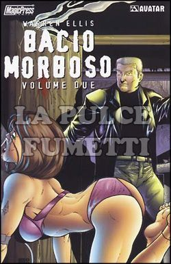 BACIO MORBOSO #     2