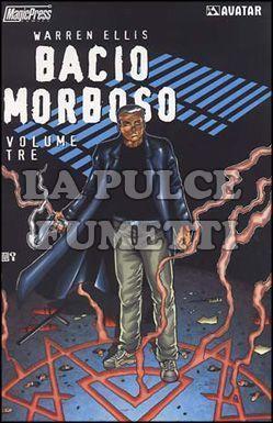 BACIO MORBOSO #     3