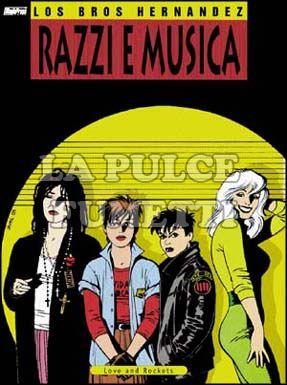 LOVE AND ROCKETS #     0 RAZZI E MUSICA