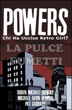 POWERS #     1: CHI HA UCCISO RETRO GIRL? 2A EDIZIONE