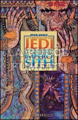 STAR WARS - LE CRONACHE DEI JEDI #     2: LA CADUTA DELL'IMPERO SITH