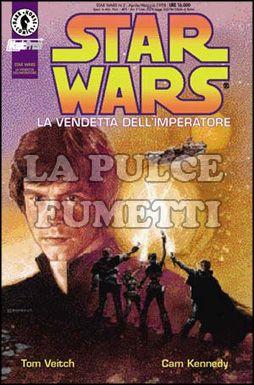 STAR WARS #     2: LA VENDETTA DELL'IMPERATORE