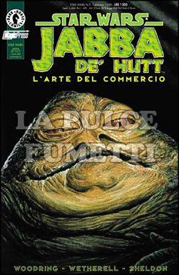 STAR WARS #     5: JABBA DE' HUTT-L'ARTE DEL COMMERCIO