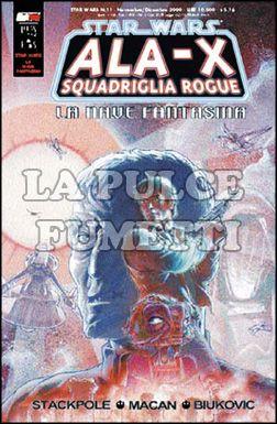 STAR WARS #    11: ALA-X SQUADRIGLIA ROGUE - LA NAVE FANTASMA