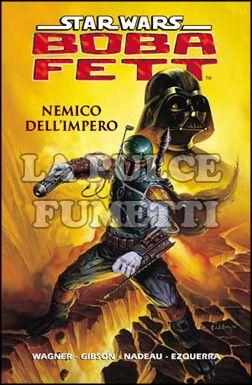 STAR WARS #    15: BOBA FETT-NEMICO DELL'IMPERO