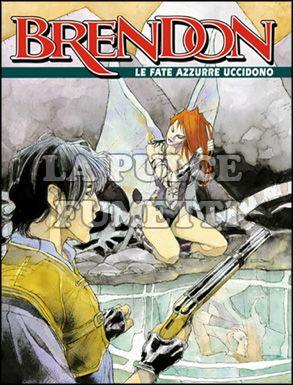 BRENDON #    12: LE FATE AZZURRE UCCIDONO