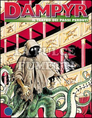 DAMPYR #    54: IL TEATRO DEI PASSI PERDUTI