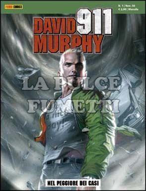 DAVID MURPHY 911 #     1: NEL PEGGIORE DEI CASI