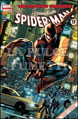 UOMO RAGNO #   497 - SPIDER-MAN  9 - UN NUOVO GIORNO