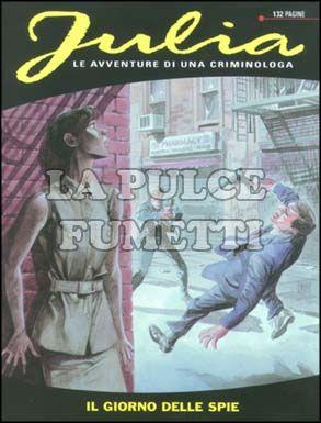 JULIA #    42: IL GIORNO DELLE SPIE