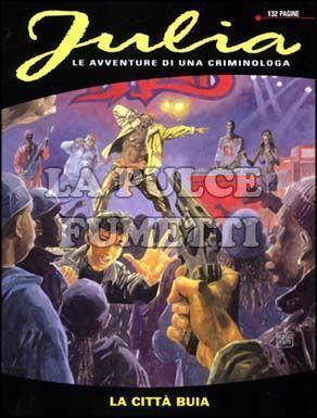 JULIA #    54: LA CITTA' BUIA
