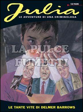 JULIA #    82: LE TANTE VITE DI DELMER BARROWS