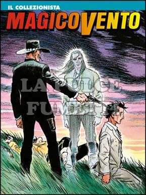 MAGICO VENTO #    17: IL COLLEZIONISTA