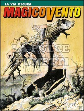 MAGICO VENTO #    37: LA VIA OSCURA