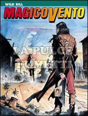 MAGICO VENTO #    43: WILD BILL