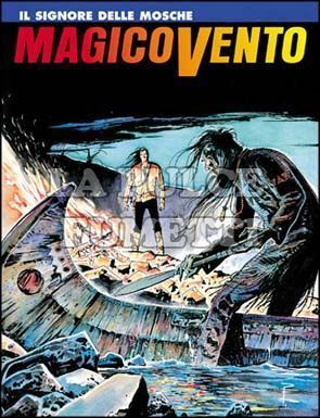 MAGICO VENTO #    51: IL SIGNORE DELLE MOSCHE