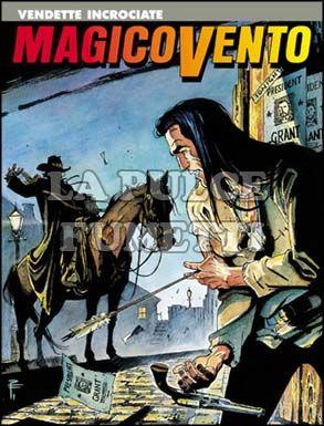 MAGICO VENTO #    61: VENDETTE INCROCIATE