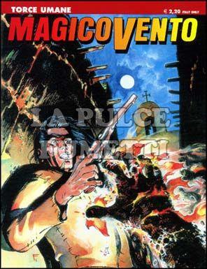 MAGICO VENTO #    75: TORCE UMANE