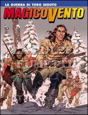 MAGICO VENTO #    97: LA GUERRA DI TORO SEDUTO